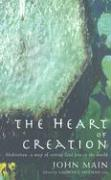The Heart of Creation: Meditation: A Way of Setting God Free in the World