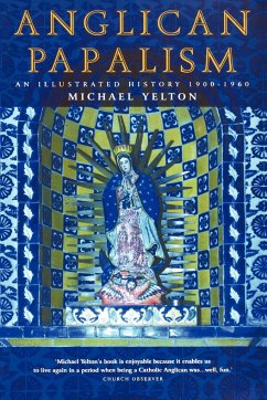 Anglican Papalism - Yelton, Michael