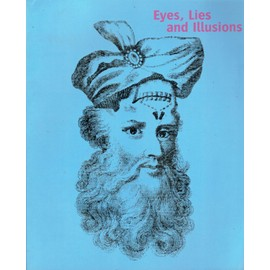 Eyes, lies, and Illusions - Laurent Mannoni, Werner Nekes, Marina Warner