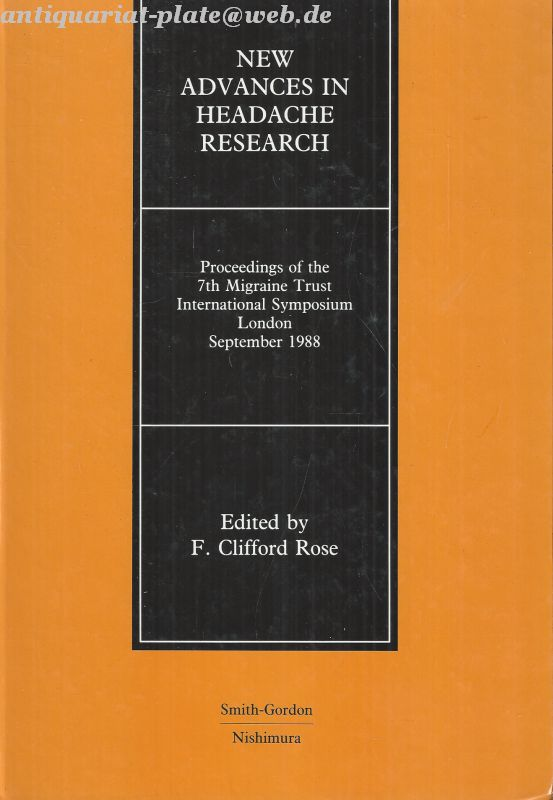 New Advances in Headache Research. Proceedings of the 7th Migraine Trust International Symposium London, September, 1988. - Rose, F.Clifford