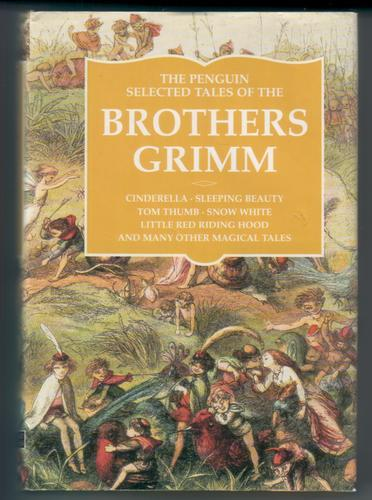 Penguin Authors: the Brothers Grimm: The Penguin Complete Grimm