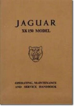 Jaguar XK150 Owner´s Handbook - Brooklands Books Ltd