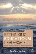 Rethinking Educational Leadership: From Improvement to Transformation