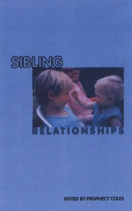 Sibling Relationships - Prophecy Coles
