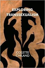 Exploring Transsexualism - Colette Chiland