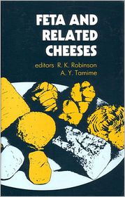 Feta and Related Cheeses - A. Y. Tamime (Editor)