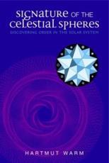 Signature of the Celestial Spheres - Hartmut Warm, Hartmut Warm