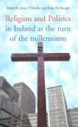Religion and Politics in Ireland: At the Turn of the Millennium