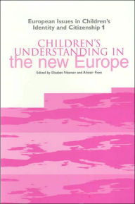 Children's Understanding in the New Europe - Elisabet Näsman