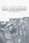 Art, Narrative and Childhood - Herausgeber: Styles, Morag Bearne, Eve