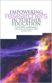 Empowering Researchers in Higher Education - Yvonne Hillier, Jill Jameson