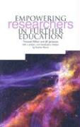 Empowering Researchers in Further Education