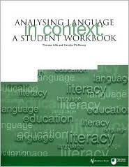 Analysing Language in Context: A Student Workbook - Teresa Lillis, Carolyn McKinney