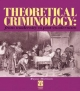 Theoretical Criminology from Modernity to Post-Modernism - Wayne Morrison