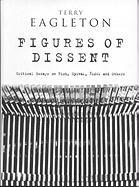 Figures of Dissent: Critical Essays on Fish, Spivak, Zizek and Others