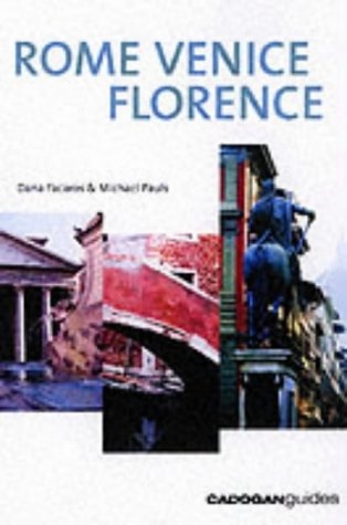Rome Venice Florence, 4th (Country & Regional Guides - Cadogan)
