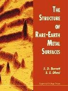 Structure of Rare-Earth Metal Surfaces - Dhesi, S. S. Barrett, S. D.
