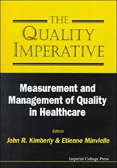 The Quality Imperative: Measurement and - Kimberly, John R. / Minvielle, Etienne