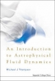 Introduction to Astrophysical Fluid Dynamics - Michael J. Thompson