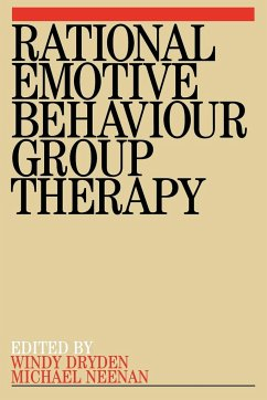 Rational Emotive Behaviour Group Therapy - Dryden, Windy Neenan, Michael Dryden, Alex