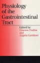 Physiology of the Gastrointestinal Tract - Graeme Duthie; Angie Gardner