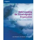 Understanding the Knowledgeable Organization - Jane McKenzie