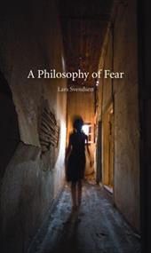 A Philosophy of Fear - Svendsen, Lars / Irons, John