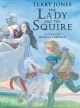 The Lady and the Squire - Terry Jones