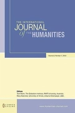 The International Journal of the Humanities: Volume 8, Number 1 - Herausgeber: Nairn, Tom Kalantzis, Mary