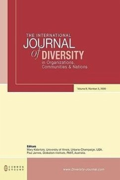 The International Journal of Diversity in Organisations, Communities and Nations: Volume 9, Number 3 - Herausgeber: Kalantzis, Mary James, Paul