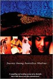 Caravanserai: Journey Amongst Australian Muslims - Hanifa Deen