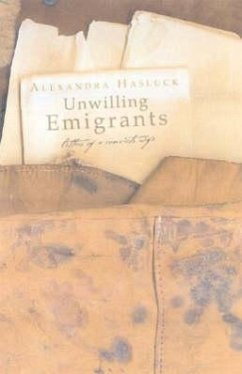 Unwilling Emigrants: Letters of a Convict's Wife - Hasluck, Alexandra