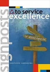 Signposts to Service Excellence - Shonhiwa, Shepherd