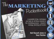 The Marketing Pocketbook - Neil Russell-Jones