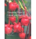 Threatened Plants of Central and South Chile: Distribution, Conservation and Propagation 2006 - Martin Gardner