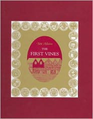 The First Vines: Forty-Three Wood Engravings - Tate Adams, Foreword by John Olsen, Len Evans (Introduction)