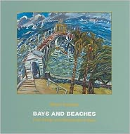Bays & Beaches: Paintings of Favourite Places Around Port Phillip and Westernport Bays - Brian Kewley, Ronald Millar (Introduction)