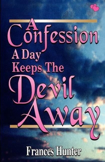 A Confession a Day Keeps the Devil Away  Frances E. Hunter  Taschenbuch  Englisch  2002 - Hunter, Frances E.