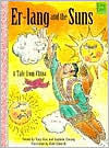 Er-Lang and the Suns: A Tale from China - Tony Guo