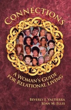 Connections: A Woman's Guide for Relational Living - Valtierra, Beverly Ellis, Joan