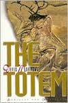 The Totem: Complete and Unaltered - David Morrell