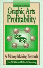 Primer for Graphic Arts Profitability : A Money Making Formula