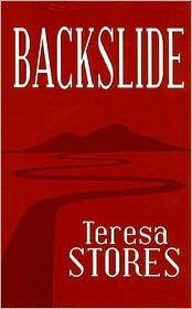 Backslide - Teresa Stores