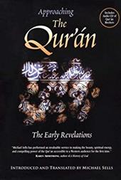 Approaching the Qur'an: The Early Revelations [With CD] - Sells, Michael A.