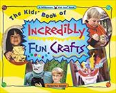 The Kids' Book of Incredibly Fun Crafts - Gould, Roberta / Martin-Jourdenals, Norma Jean