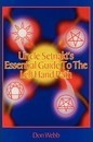 Uncle Setnakts Essential Guide to the Left Hand Path - Don Webb