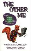 The Other Me: Poetic Thoughts on Add for Adults, Kids, and Parents