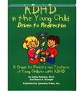 ADHD in the Young Child: Driven to Redirection - Cathy Reimers