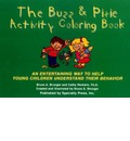 The Buzz & Pixie Activity Coloring Book - Bruce A Brunger