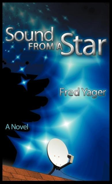 Sound from a Star als Buch von Fred Yager - Fred Yager